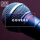 100 Greatest Covers di Various Artists