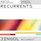 JINGOL (Henrik Schwarz Recurrent) by Martin Kohlstedt