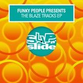 The Blaze Tracks EP de Funky People