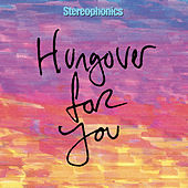 Hungover For You (2020 Alternate Mix) de Stereophonics