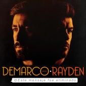 Este mensaje fue eliminado (feat. Rayden) by Demarco Flamenco