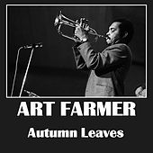 Autumn Leaves by Art Farmer