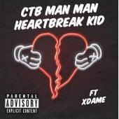 Heartbreak Kid von Man Man