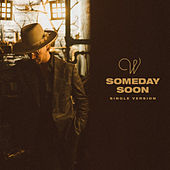 Someday Soon (Single Version) de Wilder Woods