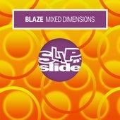 Mixed Dimensions de La Blaze