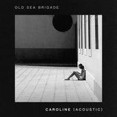 Caroline de Old Sea Brigade