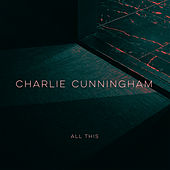 All This di Charlie Cunningham