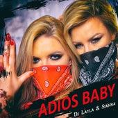 Adios Baby by DJ Layla