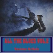 All The Blues, Vol. 2 de Various Artists