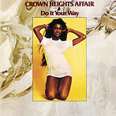 Do It Your Way by Crown Heights Affair