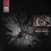 Negative Thoughts EP de Teddy Killerz
