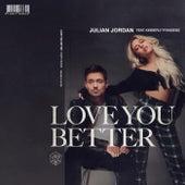 Love You Better by Julian Jordan
