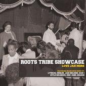 Roots Tribe Showcase: Love Jah More de Various Artists