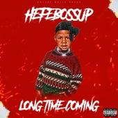 Long Time Coming van Hefebossup