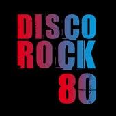 Disco Rock '80 de Various Artists
