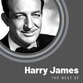 The Best of Harry James by Harry James