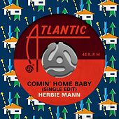 Comin' Home Baby (Single Edit) de Herbie Mann