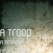A Broken Heart Theme von Troop