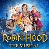 Robin Hood The Musical de Dröse