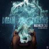 Dream Chasing von MadMuzikCali