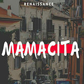 Mamacita de Renaissance