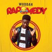 Rapomedy by Wuddah