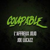 Coupable by L'Affreux Jojo