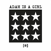 [S] de Adam is a Girl
