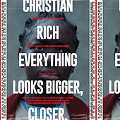 Everything Looks Bigger Closer Soundtrack de Christian Rich