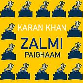 Zalmi Paighaam by Karan Khan