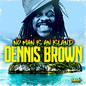No Man is an Island de Dennis Brown