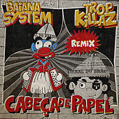 Cabeça de Papel (Remix) de BaianaSystem