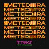 METEDÊRA by ÀTTØØXXÁ