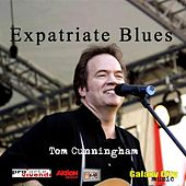Expatriate Blues by Tom Cunningham