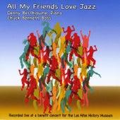 All My Friends Love Jazz (Live) de Denny Berthiaume