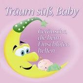 Träum süß, Baby: Geräusche, die beim Einschlafen helfen by Baby Sounds