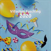 Villacher Fasching 2020 von Various Artists