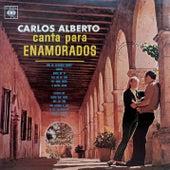 Carlos Alberto Canta para Enamorados by Carlos Alberto