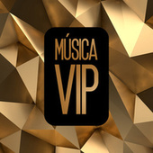 Música VIP by Various Artists