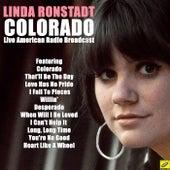 Colorado (Live) von Linda Ronstadt