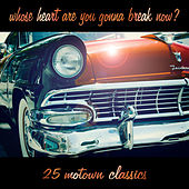 Whose Heart Are You Gonna Break Now? von Various Artists