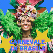 Carnevale in Brasile by Various Artists