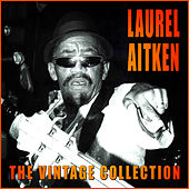 The Vintage Collection by Laurel Aitken