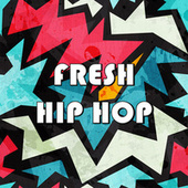 Fresh Hip Hop von Various Artists