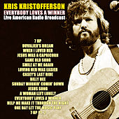 Everybody Loves a Winner (Live) by Kris Kristofferson