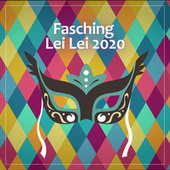 Fasching Lei Lei 2020 de Various Artists