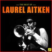 The Best of Laurel Aitken de Laurel Aitken