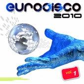 Eurodisco 2010, Vol. 1 de Various Artists