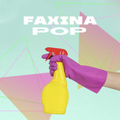 Faxina Pop by Various Artists