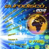 Eurodisco 2012, Vol. 2 by Various Artists